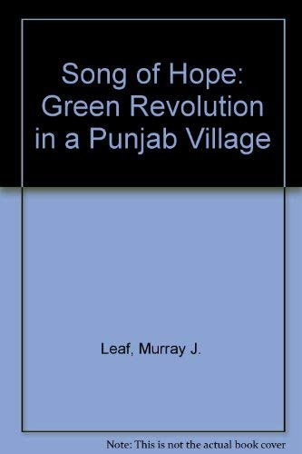 9780813510255: Song of Hope: The Green Revolution in a Panjab Village