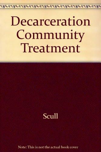 9780813510347: Decarceration Community Treatment