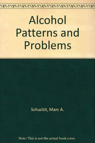 9780813510606: Alcohol Patterns and Problems