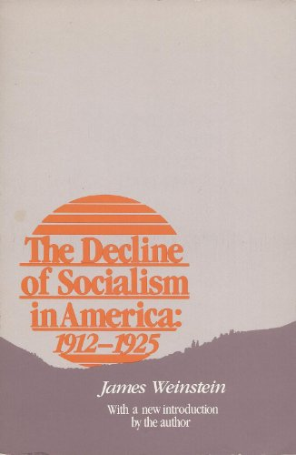 9780813510682: Decline of Socialism in America