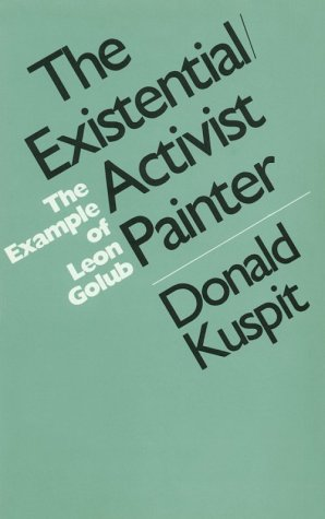 9780813511245: The Existential/Activist Painter: The Example of Leon Golub