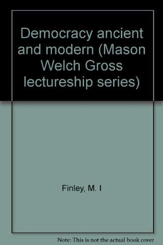 9780813511269: Democracy ancient and modern (Mason Welch Gross lectureship series)