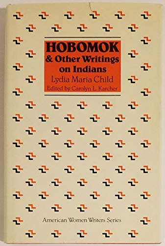 9780813511634: Hobomok and Other Writings on Indians