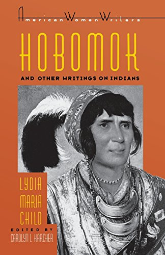Hobomok and Other Writings on Indians (American: Lydia Maria Francis