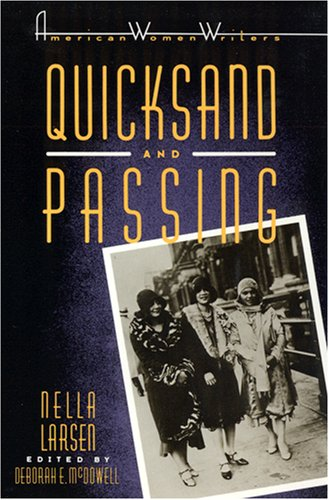 9780813511696: Quicksand and Passing (American Women Writers)