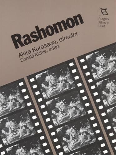 9780813511795: Rashomon (Rutgers films in print series)
