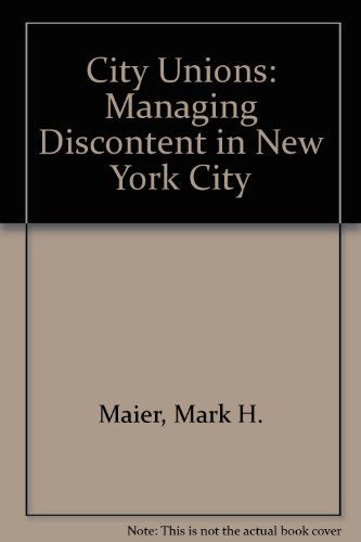 9780813512280: City Unions: Managing Discontent in New York City