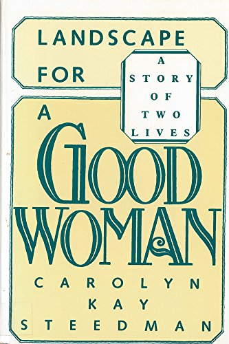 9780813512587: Landscape for a Good Woman: A Story of Two Lives