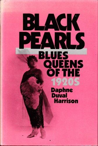 Black Pearls: Blues Queens of the 1920s - Professor Daphne Harrison