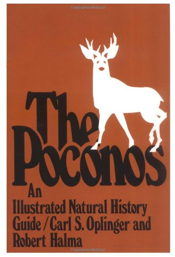 9780813512945: The Poconos: An Illustrated Natural History Guide