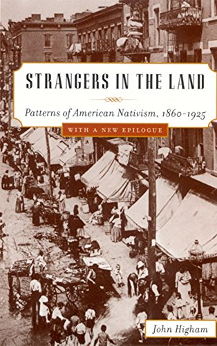 9780813513171: Strangers In The Land: Patterns of American Nativism, 1860-1925