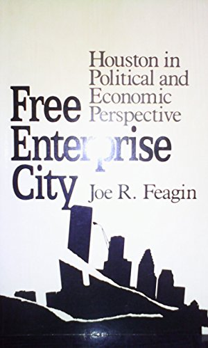 Free Enterprise City: Feagin, Joe