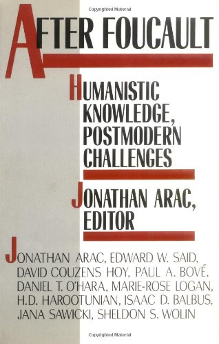 After Foucault: Humanistic Knowledge, Postmodern Challenges