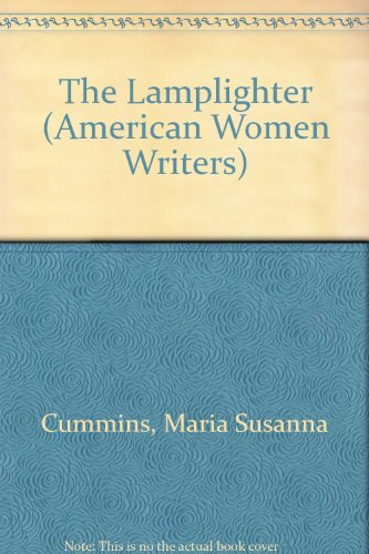 9780813513324: 'The Lamplighter' by Maria Susanna Cummins (American Women Writers)