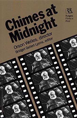 9780813513393: Chimes at Midnight: Orson Welles, Director (Rutgers Films in Print)