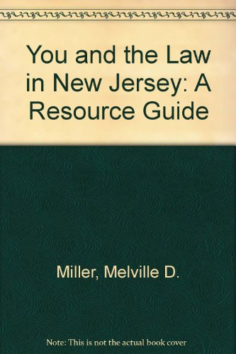 9780813513423: You and the Law in New Jersey: A Resource Guide