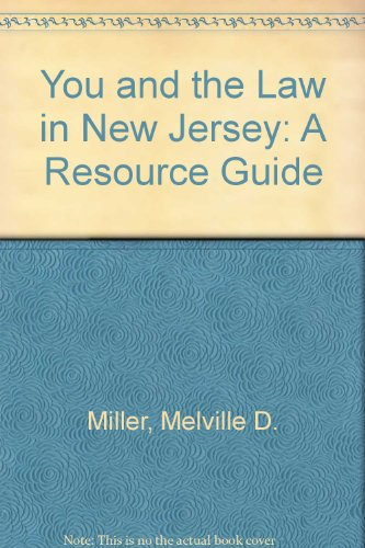 9780813513430: You and the Law in New Jersey: A Resource Guide