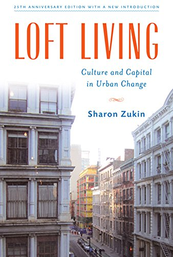 9780813513898: Loft Living: Culture and Capital in Urban Change