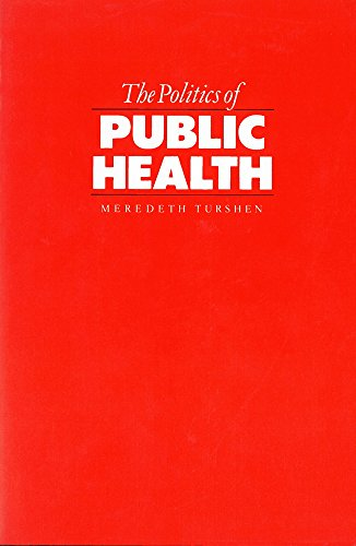9780813514222: The Politics of Public Health (Fantasy; 38)