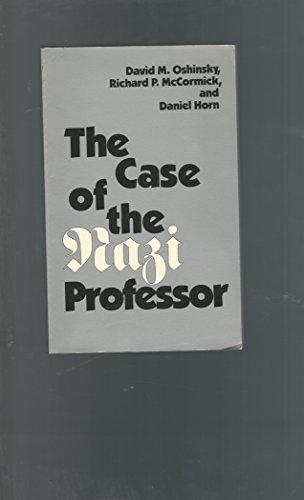 The Case of the Nazi Professor: Daniel Horn; Richard