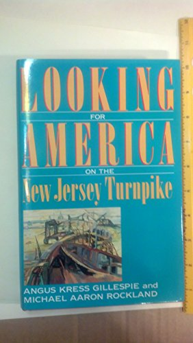 9780813514666: Looking for America on the New Jersey Turnpike