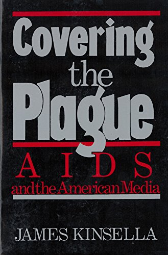 9780813514826: Covering the Plague: AIDS and the American Media