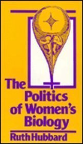 9780813514895: The Politics of Women's Biology
