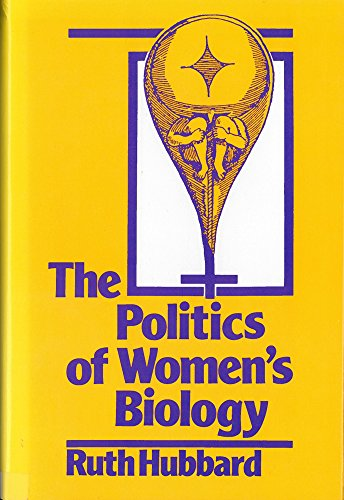 9780813514901: The Politics of Women's Biology