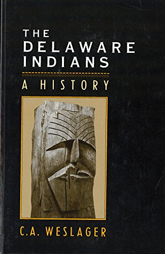 9780813514949: The Delaware Indians: A History