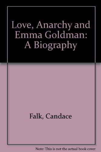 9780813515120: Love, Anarchy and Emma Goldman: A Biography