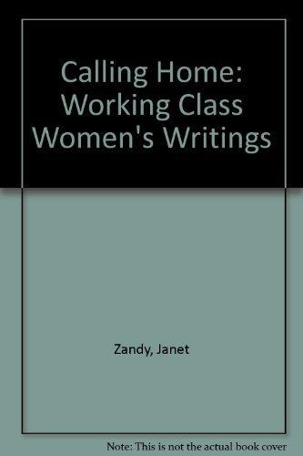 9780813515274: Calling Home: Working-Class Women's Writings