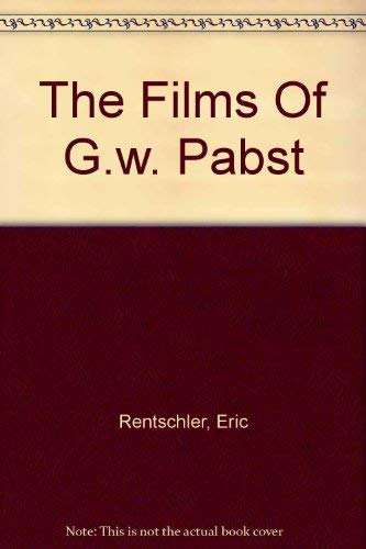 9780813515335: The Films of G.W. Pabst: An Extraterritorial Cinema