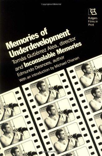 Memories of Underdevelopment and Inconsolable Memories: Alea, Tomas Gutierrez