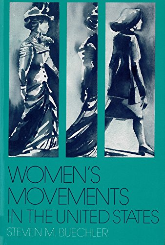 9780813515595: Women's Movements in the United States: Woman Suffrage, Equal Rights, and Beyond