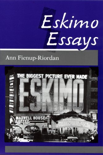 9780813515892: Eskimo Essays: Yup'ik Lives and How We See Them