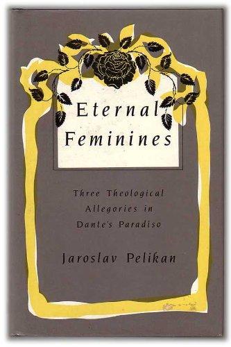 9780813516028: Eternal Feminines (Mason Welch Gross Lectureship Series)