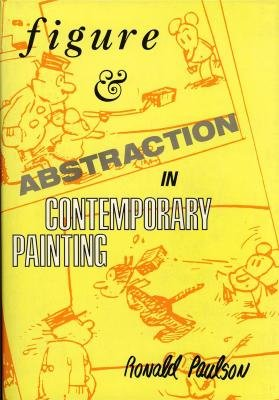 Figure and Abstraction in Contemporary Painting