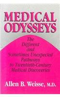 9780813516172: Medical Odysseys: The Different and Unexpected Pathways to Twentieth-Century Medical Discoveries