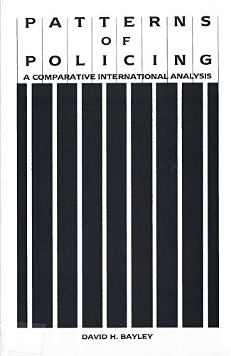 9780813516189: Patterns of Policing: A Comparative International Analysis (Crime, Law & Deviance Series)