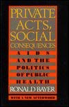 9780813516240: Private Acts, Soc Conseque
