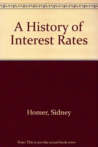9780813516288: History Of Interest Rates