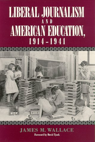 9780813516639: Liberal Journalism and American Education: 1914-1941
