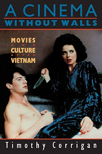 9780813516684: A Cinema Without Walls: Movies and Culture after Vietnam