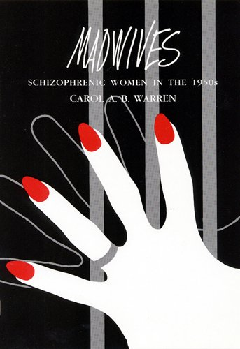 9780813516899: Madwives: Schizophrenic Women in the 1950s