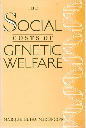 9780813517070: The Social Costs of Genetic Welfare