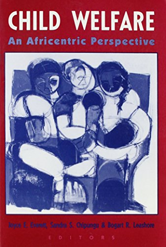 Child Welfare: An Africentric Perspective