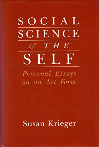 9780813517148: Social Science and the Self: Personal Essays on an Art Form