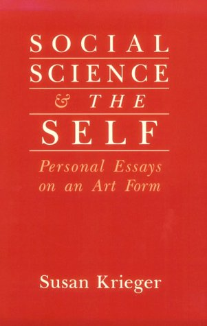 9780813517155: Social Science and the Self: Personal Essays on an Art Form