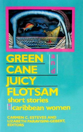 9780813517377: Green Cane and Juicy Flotsam: Short Stories by Caribbean Women (Rutgers Press Fiction)