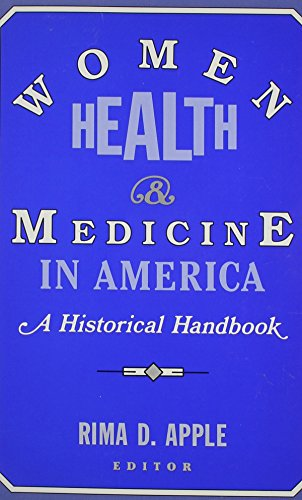 9780813517667: Women, Health, and Medicine in America: A Historical Handbook